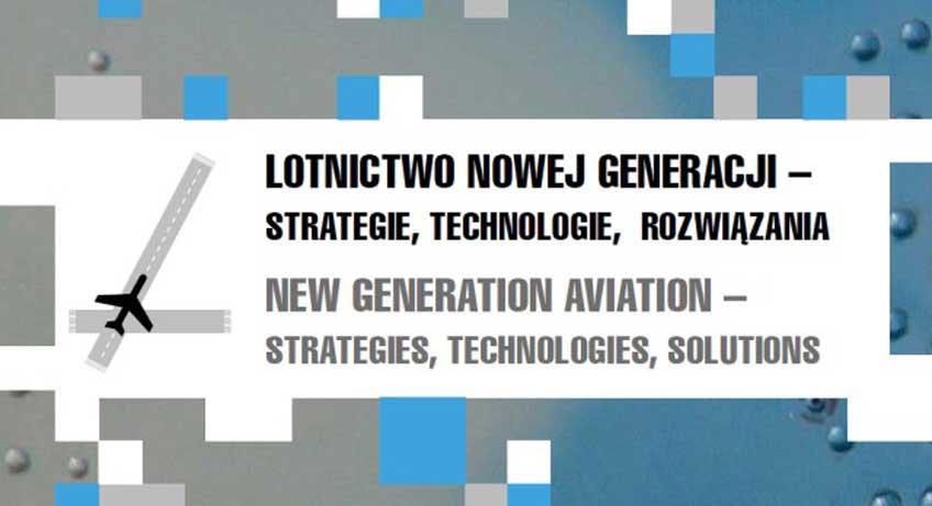 Lotnictwo nowej generacji - strategie, technologie, rozwiązania